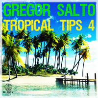 Gregor Salto - Gregor Salto - Tropical Tips 4