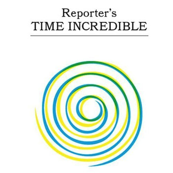 Reporter - Time Incredible