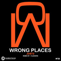 JUST2 - Wrong Places