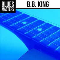 B.B. King - Blues Masters: B.B. King