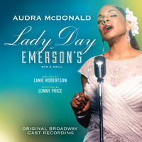 Audra McDonald - Lady Day at Emerson's Bar & Grill (Original Broadway Cast Recording)