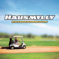 Hausmylly - Kaverinkaverinkaveri