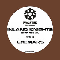 Inland Knights - Gonna Miss You