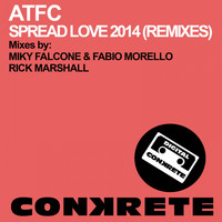 ATFC - Spread Love 2014 (Remixes)