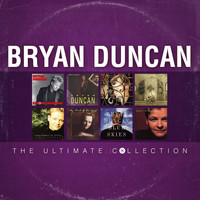 Bryan Duncan - Bryan Duncan: The Ultimate Collection