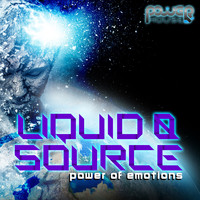 Liquid & Source - Power of Emotions