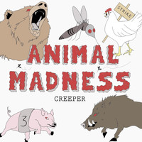 Creeper - Animal Madness