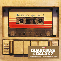 Various Artists - Guardians of the Galaxy: Awesome Mix Vol. 1 (Original Motion Picture Soundtrack)