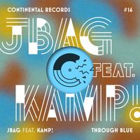 JBAG - Through Blue (feat. Kamp!) - EP