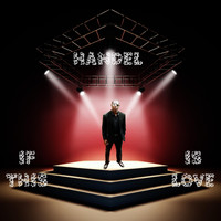 handel - If This Is Love