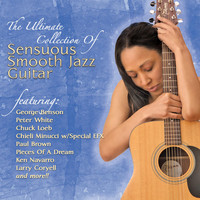 Various Artists - The Ultimate Collection Of Sensuous Smooth Jazz Guitar