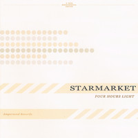 Starmarket - Four hours light