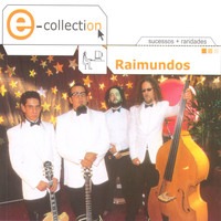 Raimundos - E-Collection