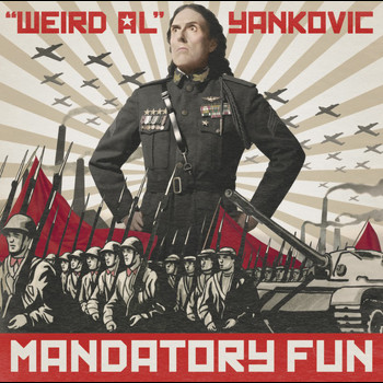 """Weird Al"" Yankovic - Mandatory Fun"