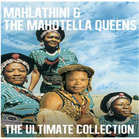 Mahlathini & The Mahotella Queens - Ultimate Collection: Mahlathini & The Mahotella Queens