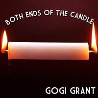 Gogi Grant - Both Ends of the Candle (Digitally Remastered)
