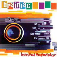 Brainiac - Bonsai Superstar (Explicit)