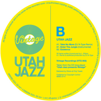 Utah Jazz - Take No More (N-Type Remix) / Enter The Jungle (Instrumental) / Burnt Out