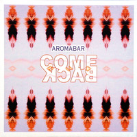 Aromabar - Come Back