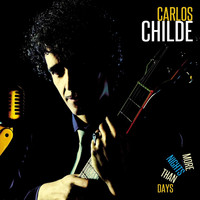 Carlos Childe - More Nights Than Days