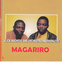Alick Macheso and Orchestra Mberikwazvo - Magariro