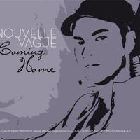 Nouvelle Vague - Coming Home By Nouvelle Vague