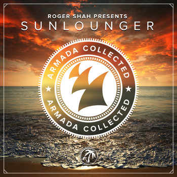 Roger Shah presents Sunlounger - Armada Collected: Roger Shah presents Sunlounger (Deluxe Version)