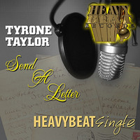 Tyrone Taylor - Send A Letter - Single