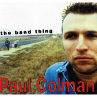 Paul Colman - The Band Thing