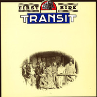 Transit - First Ride