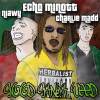 Echo Minott - Good Ganja Weed