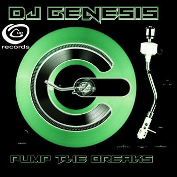 DJ Genesis - Pump The Breaks