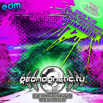 Various Artists - Geomagnetic - Progressive & Psychedelic Summer 2014, Vol. 14 Trance Label Spotlight
