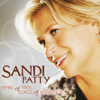 Sandi Patty - Hymns of Faith - Songs of Inspiration