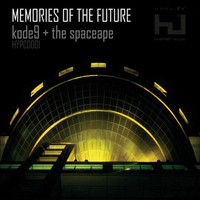 Kode9 And The Spaceape - Memories of the Future