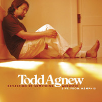Todd Agnew - Reflection of Something (Acoustic) [Live from Memphis]
