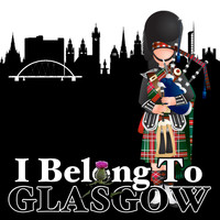 Various Artists - I Belong to Glasgow: Scottish Favourites for Hogmanay