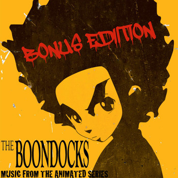 Asheru - The Boondocks (Music from the Animated Series) [Bonus Edition]