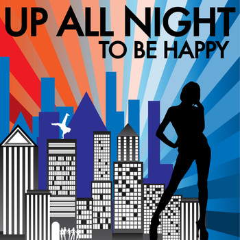 Various Artist - Up All Night - To Be Happy