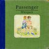 Whispers  Passenger