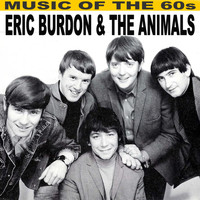 Eric Burdon & The Animals - Music of the 60's