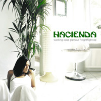 Hacienda - Working Class Glamour / Nightflight