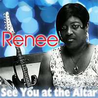 Renee - See You At the Altar
