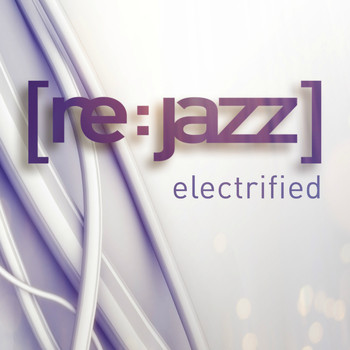 [re:jazz] - Electrified