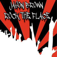 Jason Brown - Rock The Place