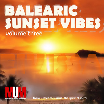 Various Artists - Balearic Sunset Vibes, Vol. 3
