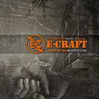 E-Craft - Re-Arrested (North American Edition)
