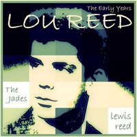 Lou Reed - Lou Reed: The Early Years