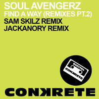 Soul Avengerz - Find A Way (Remixes Pt. 2)