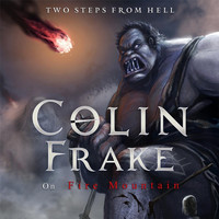 Two Steps From Hell - Colin Frake On Fire Mountain